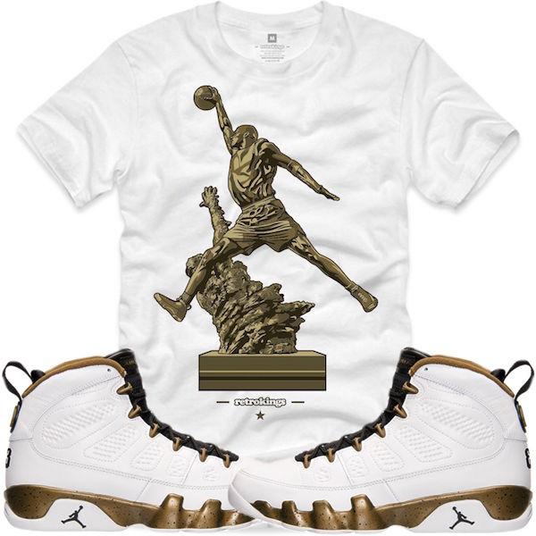 73a0f5c9779 Air Jordan Retro 9s Statue Sneaker Shirts – X Gear 101 Blog ...